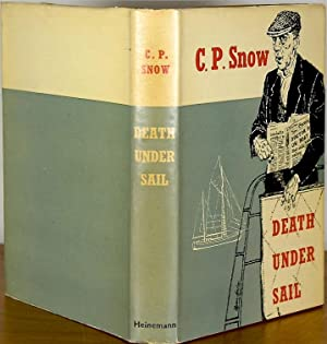 Death Under Sail: SNOW, C[harles]. P[ercy]. (1905-1980)