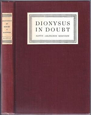 Dionysus in Doubt: Robinson, Edwin Arlington