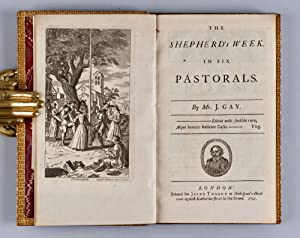 The Shepherd's Week. In Six Pastorals [Provenance]: GAY, John (1685-1732)