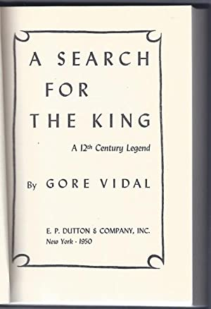 Search for the King, A.: VIDAL, Gore (1925-2012)