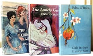 The Country Girls Trilogy, comprising] The Country Girls; The Lonely Girl, [and] Girls in their ...