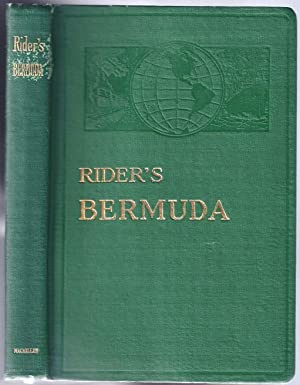 Rider's Bermuda. A Guide Book for Travelers with 4 maps: COOPER, Frederic Taber [Fremont Rider...