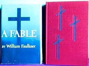A Fable: FAULKNER, William (1897-1962)