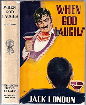 When God Laughs, and Other Stories: London, Jack