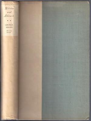 Heloise and Abelard [2 Volumes]: Moore, George