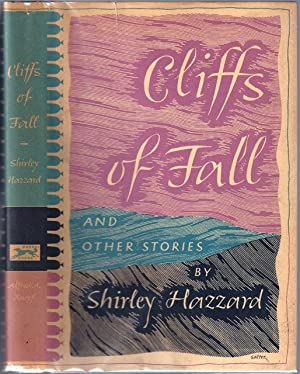 Cliffs of Fall and Other Stories: Hazzard, Shirley