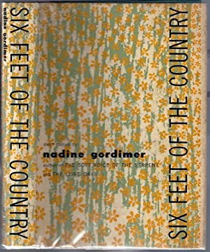 Six Feet of the Country: GORDIMER, Nadine