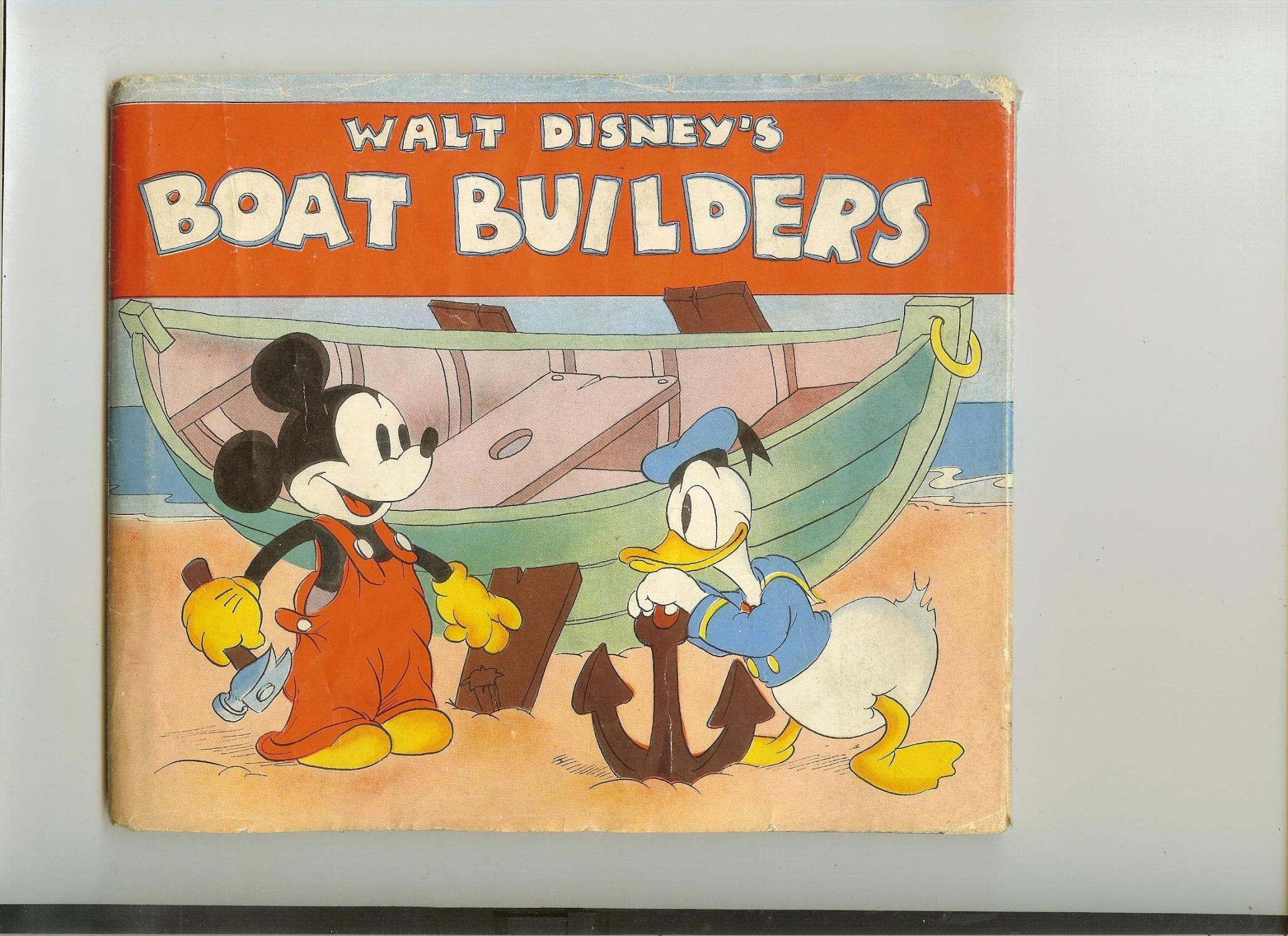 Mickey Mouse the Boat-Builder: Walt Disney Productions