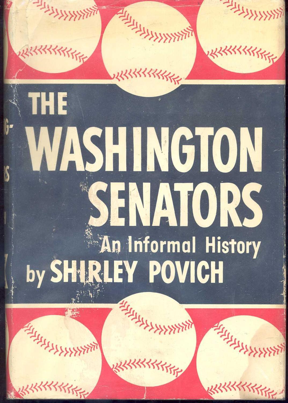 The Washington Senators: Shirley Povich