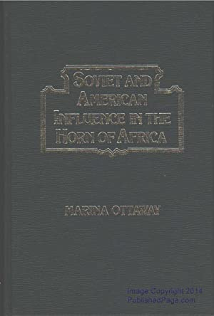 Soviet and American Influence in the Horn of Africa: Marina Ottaway