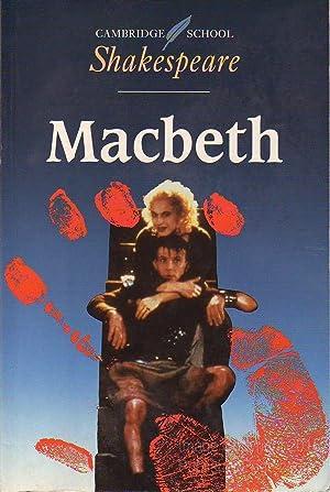 Cambridge School Shakespeare: Macbeth: Shakespeare, Edited By