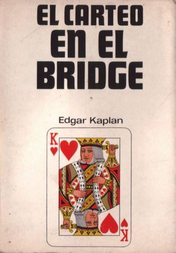 El carteo en el Bridge: Kaplan, Edgar