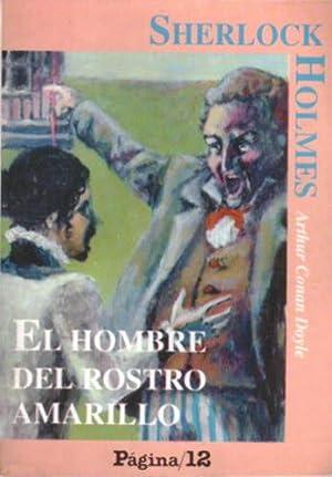 Sherlock Holmes: El hombre del rostro amarillo: Conan Doyle, Arthur