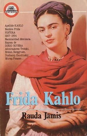 Frida Kahlo: Autorretrato de una mujer: Jamis, Rauda