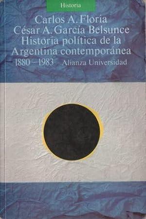 Historia política de la Argentina contemporánea 1880-1983: Floria, Carlos A.; García ...