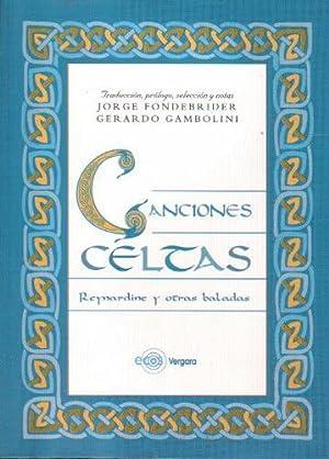 Canciones celtas: Reynardine y otras baladas: Fondebrider, Jorge; Gambolini,