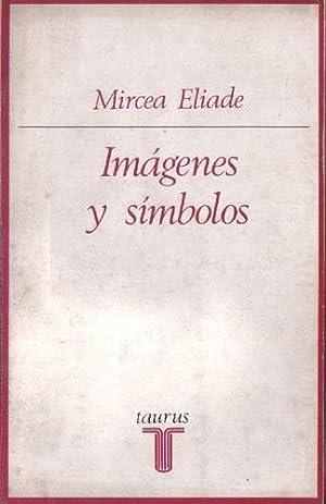 Imágenes y símbolos: Eliade, Mircea