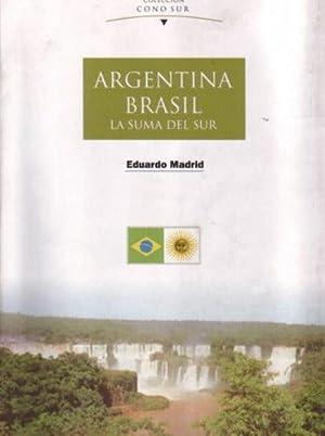 Argentina Brasil: La suma del sur: Madrid, Eduardo