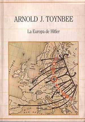 La Europa de Hitler: Toynbee, Arnold J.
