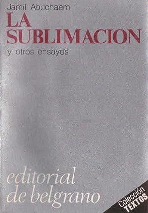 La sublimación y otros ensayos: Abuchaem, Jamil