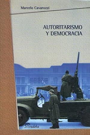 Autoritarismo y democracia: Cavarozzi, Marcelo