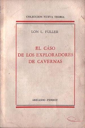 El caso de los exploradores de cavernas: Fuller, Lon L.