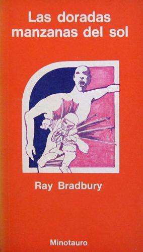 Las doradas manzanas del sol: Bradbury, Ray