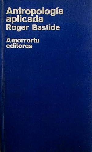 Antropología aplicada: Bastide, Roger