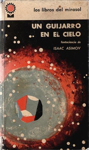 Un Guijarro En El Cielo: Asimov, Isaac