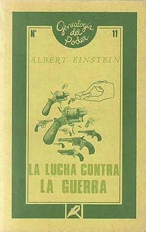 La Lucha Contra La Guerra: Einstein, Albert