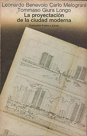La Proyectación De La Ciudad Moderna: Benevolo, Leonardo /