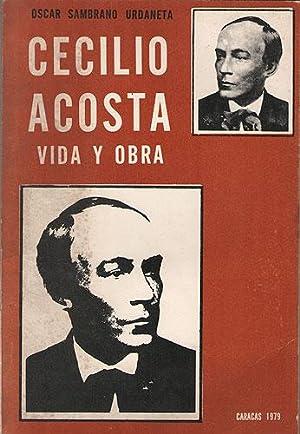 Cecilio Acosta. Vida y Obra: Sambrano Urdaneta, Oscar