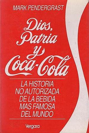 Dios, Patria y Coca Cola: Pendergrast, Mark