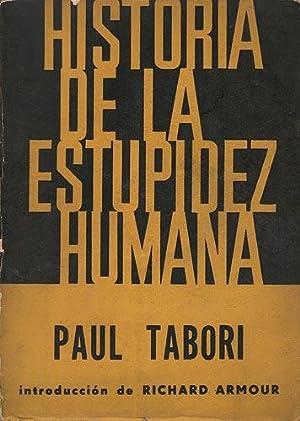 Historia de la estupidez humana: Tabori, Paul