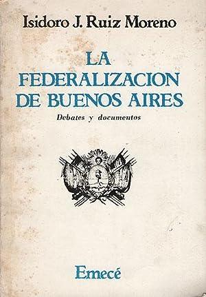 La federalización de Buenos Aires: Ruiz Moreno, Isidoro