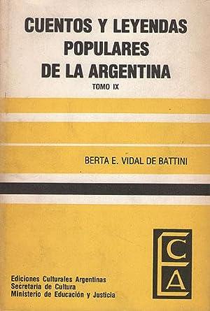 Cuentos y leyendas populares de La Argentina.: Vidal de Battini,