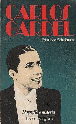 Carlos Gardel: Eichelbaum, Edmundo