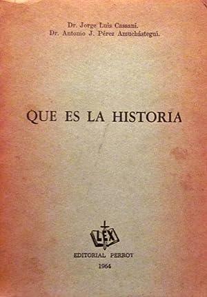 Qué es la historia: Cassani, Jorge Luis