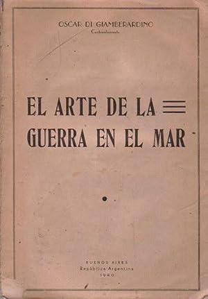 El arte de la guerra en el mar: di Giamberardino, Oscar