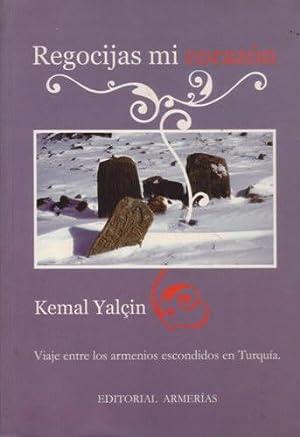 Regocijas mi corazón: Viaje entre los armenios: Yalçin, Kemal