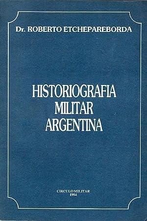 Historiografía Militar Argentina: Etchepareborda, Roberto