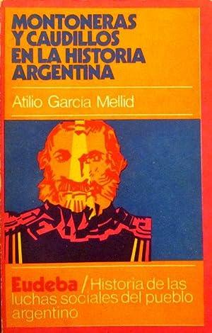 Montoneras y caudillos en la historia argentina: García Mellid, Atilio
