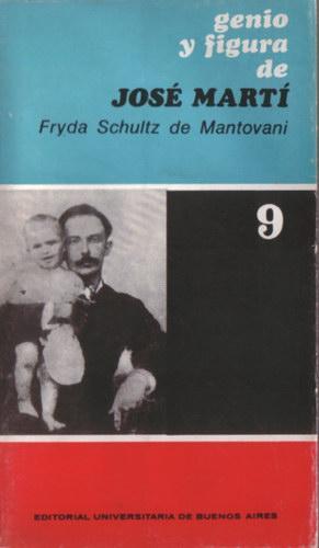 Genio y figura de José Martí: Schultz de Mantovani,