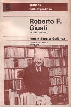 Roberto F. Giusti: su vida, su obra: Estrella Gutierrez, Fermín