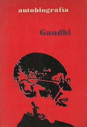 Autobiografía: Gandhi, Mahatma
