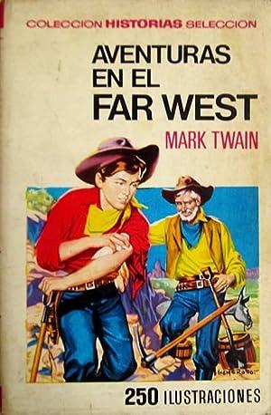 Aventuras en el Far West: Twain, Mark