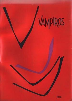 Vampiros: Una antología de los maestros del: Varios Autores