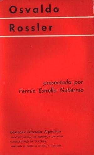 Osvaldo Rossler: Estrella Gutiérrez, Fermín