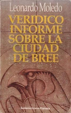 Verídico informe sobre la Ciudad de Bree: Moledo, Leonardo