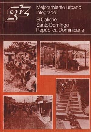 Mejoramiento urbano integrado: El Caliche, Santo Domingo, República Dominicana: Lewin, A.C. ...